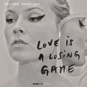 "Cover pic for ""Love is a losing game"" by Mike Collins 