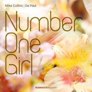 "Cover image for Mike Collins | Da Paul recording ""Number One Girl"""