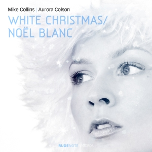 """Cover pic for """"White Christmas"""" by Mike Collins & Aurora Colson"""