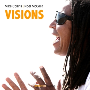 "Cover pic for Mike Collins | Noel McCalla recording ""Visions"""