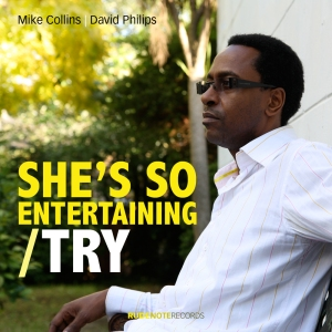 "Cover pic for ""She's so entertaining/Try"" single release by Mike Collins & David Philips"